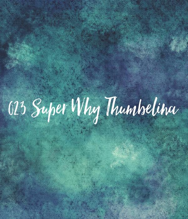 023 super why thumbelina poster 111 keep calm o matic