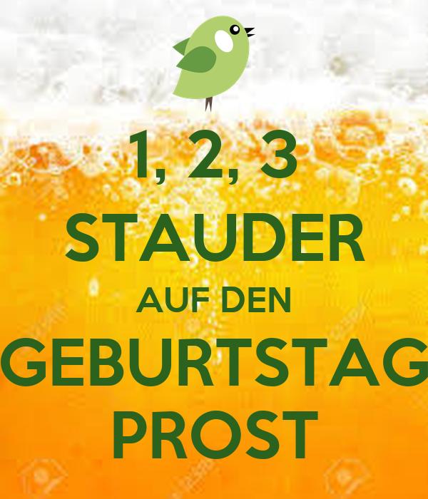 1 2 3 Stauder Auf Den Geburtstag Prost Poster Sandradudler