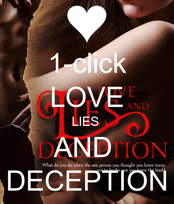 Love Deception: 1-click LOVE LIES AND DECEPTION