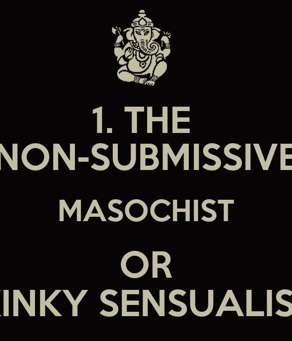 Submissive masochist