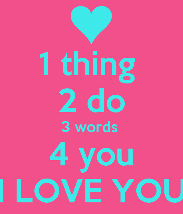 1 thing 2 do 3 words 4 you I LOVE YOU Poster | ELISA ...