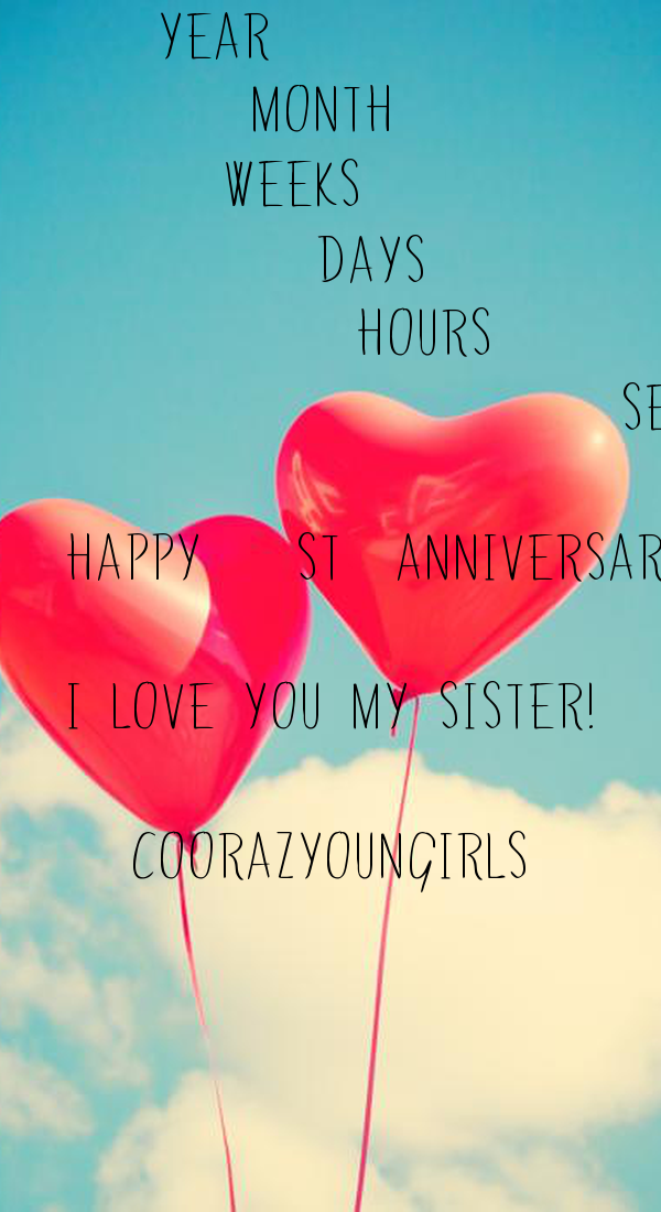 1 Year 12 Month 52 Weeks 367 Days 8808 Hours 31708740 Seconds HAPPY 1st  ANNIVERSARY DAY