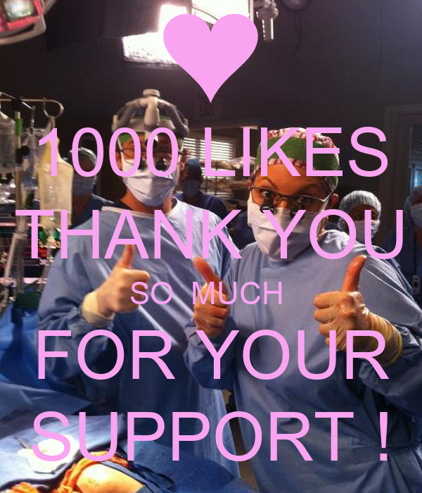 1000 LIKES THANK YOU SO MUCH FOR YOUR SUPPORT ! Poster ...
