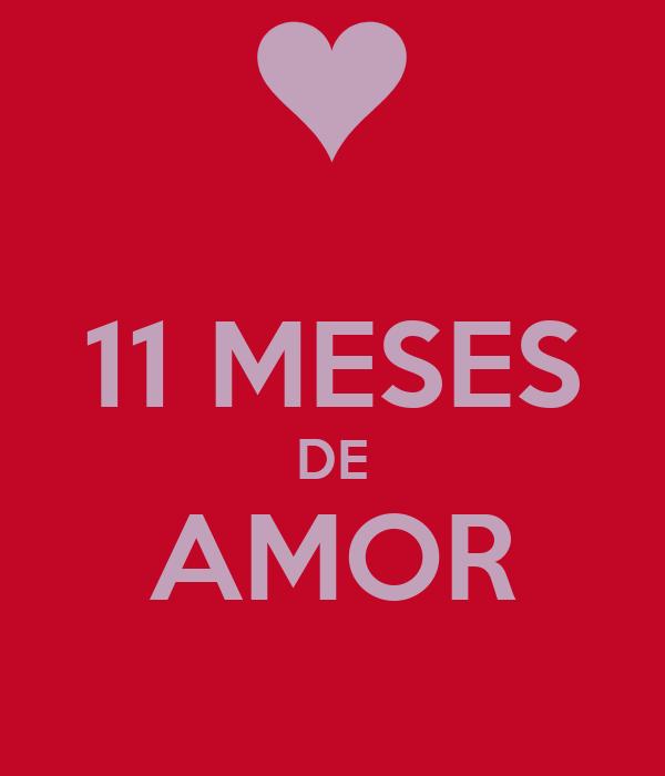 Once meses de amor - Imagui