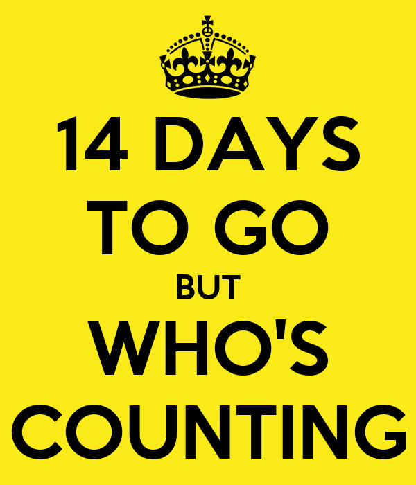 14-days-to-go-but-whos-counting.png