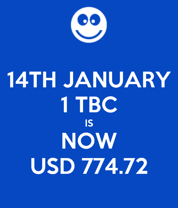 14th January 1 Tbc Is Now Usd 774 72