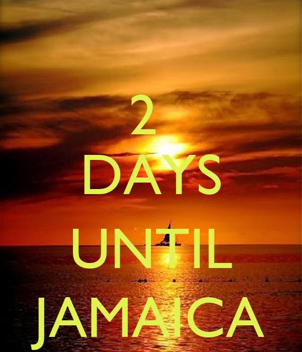2 DAYS UNTIL JAMAICA Poster   Doreen - 391.8KB