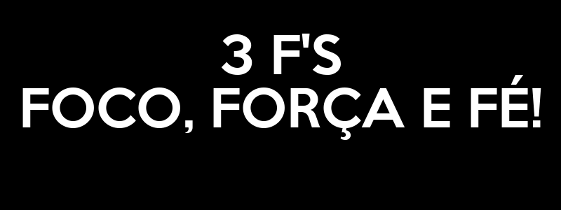 3 F'S FOCO, FORÇA E FÉ! Poster