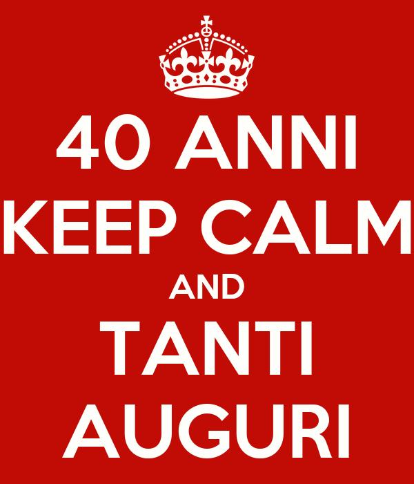 40 anni keep calm and tanti auguri poster annalisa