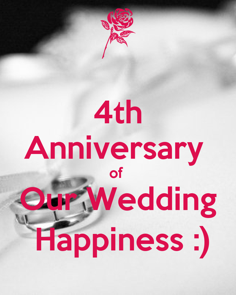 4th Wedding Anniversary: 4th Anniversary Of Our Wedding Happiness :)