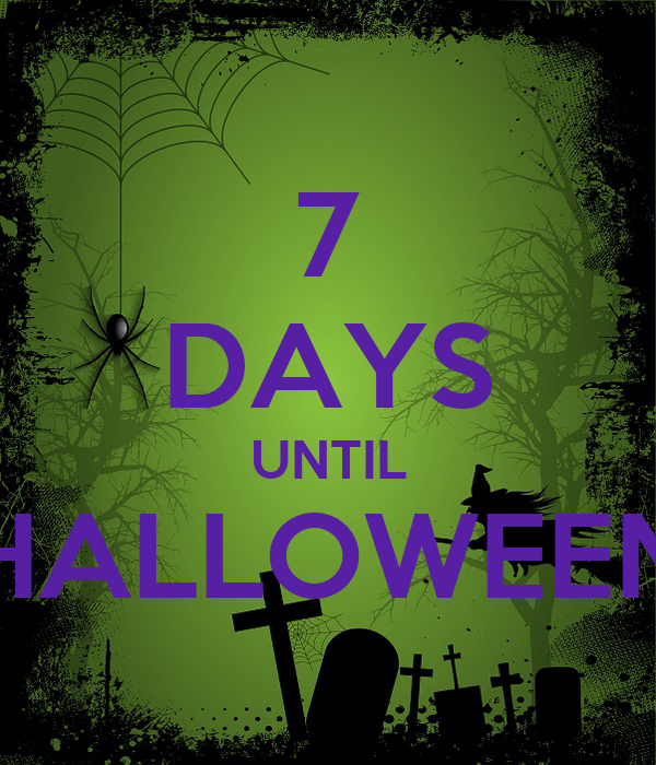 7 Days Till Halloween Countdown Related Keywords & Suggestions - 7 ...