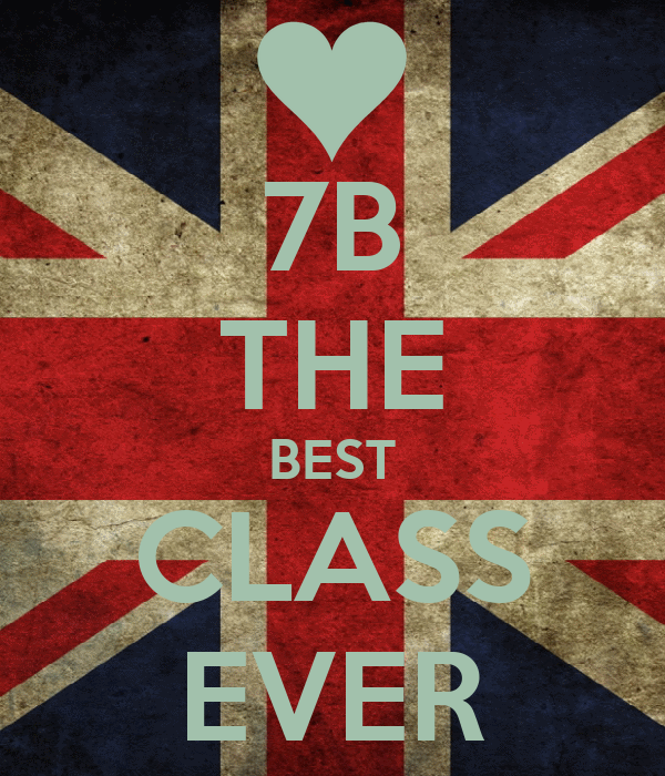 7b the best class ever poster andrada keep calm o matic. Black Bedroom Furniture Sets. Home Design Ideas