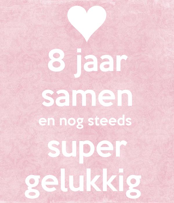 8 jaar samen 8 jaar samen en nog steeds super gelukkig Poster | Pris | Keep  8 jaar samen