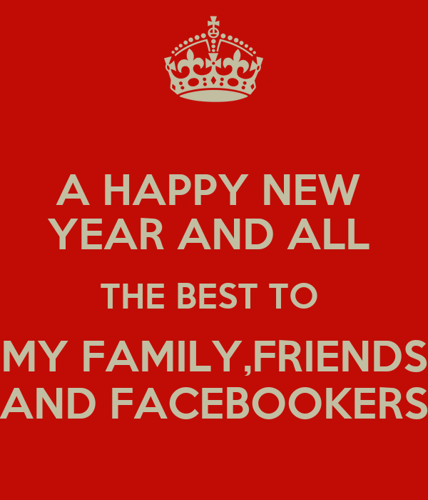 a happy new year and all the best to my familyfriends and facebookers