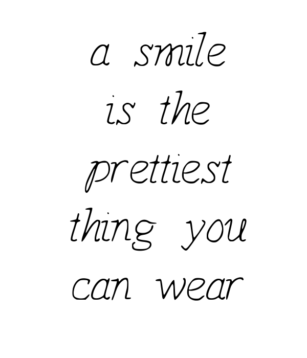 a smile is the prettiest thing you can wear poster tiina