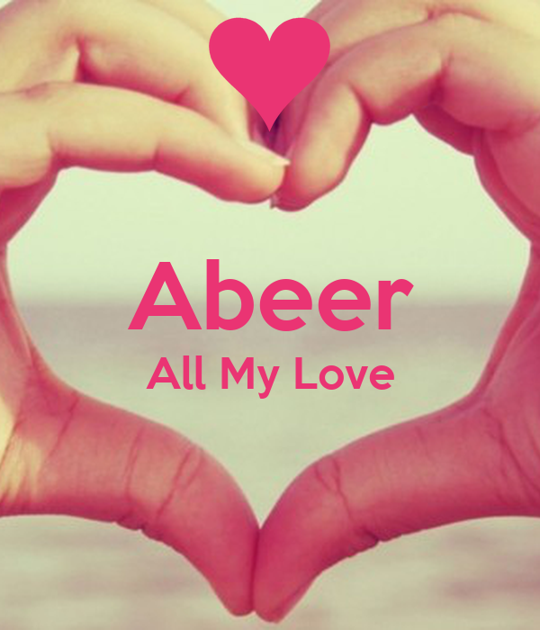 Abeer All My Love