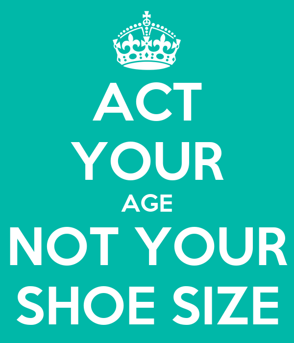 Act Your Age Not Your Shoe Size Movie
