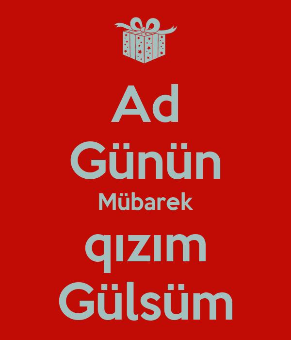 Ad Gunun Mubarek Qizim Gulsum Poster Gulsum Keep Calm O Matic