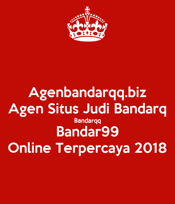 Agenbandarqq Biz Agen Situs Judi Bandarq Bandarqq Bandar99 Online Terpercaya 2018 Poster Agenbandarqq Keep Calm O Matic