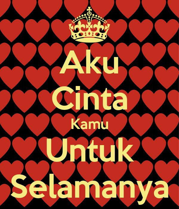 Aku Cinta Kamu Untuk Selamanya Poster Ilham Keep Calm O Matic