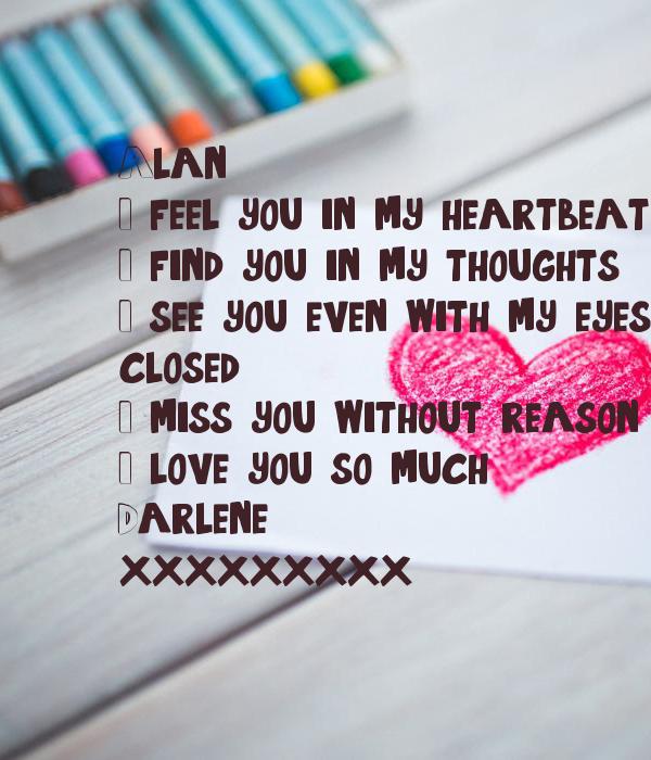 I feel you in each heartbeat