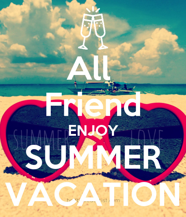 All Friend ENJOY SUMMER VACATION