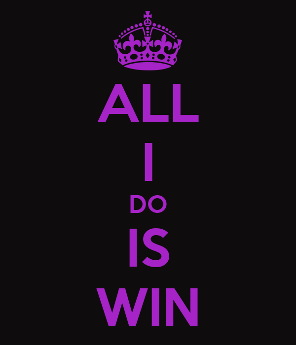 ALL I DO IS WIN Poster | morgan | Keep Calm-o-Matic