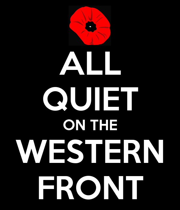 all quiet on the western A summary of chapter three in erich maria remarque's all quiet on the western front learn exactly what happened in this chapter, scene, or section of all quiet on the western front and what it means.
