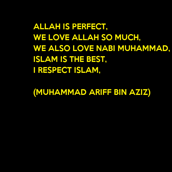 We Love Allah Wallpaper : ALLAH IS PERFEcT, WE LOVE ALLAH SO MUcH, WE ALSO LOVE NABI MUHAMMAD, ISLAM IS THE BEST, I ...