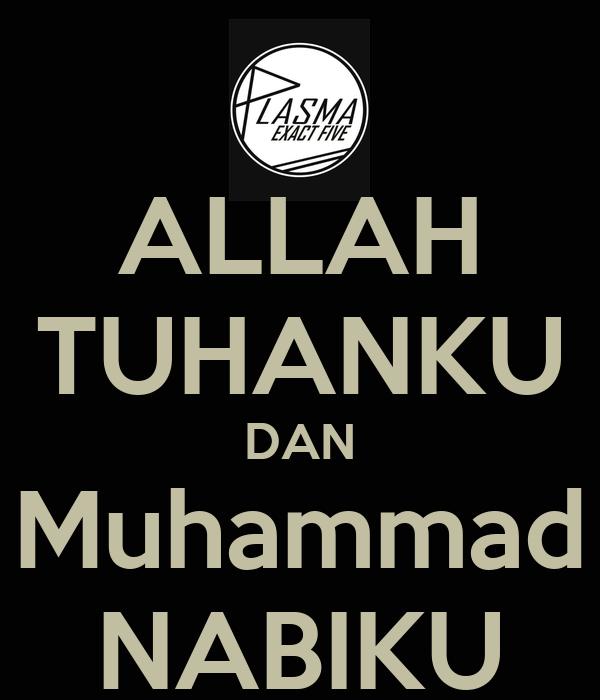 ALLAH TUHANKU DAN Muhammad NABIKU Poster