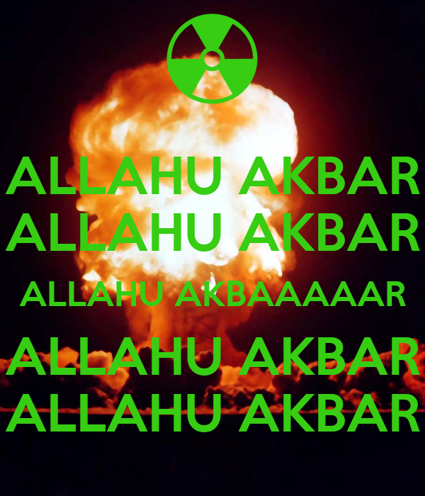 the meaning and usage of the phrase allahu akbar Cnn anchor jake tapper said the islamic phrase allahu akbar can be said under the most beautiful of circumstances just minutes after a terrorist attack in new york city.