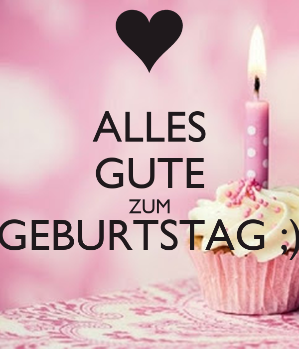 alles gute zum geburtstag poster kathringroszhart keep calm o matic. Black Bedroom Furniture Sets. Home Design Ideas