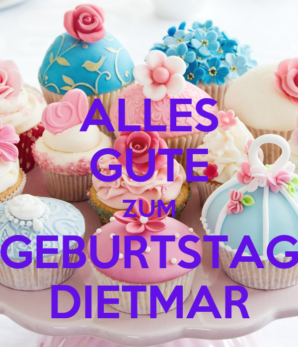 alles gute zum geburtstag dietmar poster layoutworld keep calm o matic. Black Bedroom Furniture Sets. Home Design Ideas