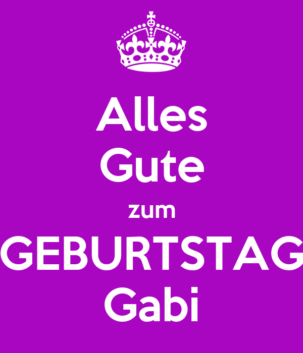 alles gute zum geburtstag gabi poster joe keep calm o matic. Black Bedroom Furniture Sets. Home Design Ideas