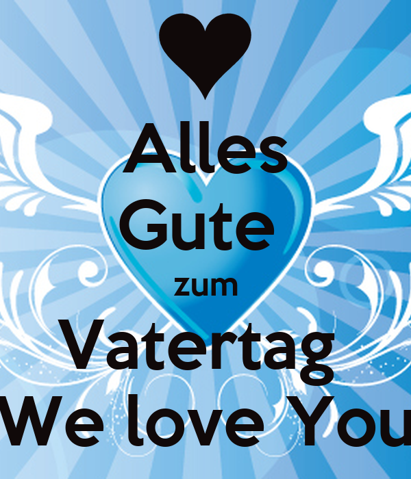 alles gute zum vatertag we love you poster lkijjiuj keep calm o matic. Black Bedroom Furniture Sets. Home Design Ideas