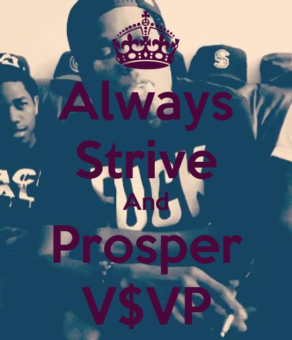 Always Strive And Prosper V$VP Poster | Metri | Keep Calm ...