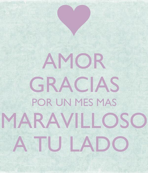 Amor Gracias Por Un Mes Mas Maravilloso A Tu Lado Poster Vanesss