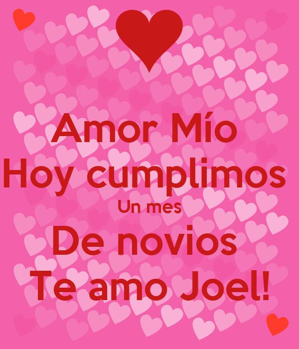 Amor M 237 O Hoy Cumplimos Un Mes De Novios Te Amo Joel