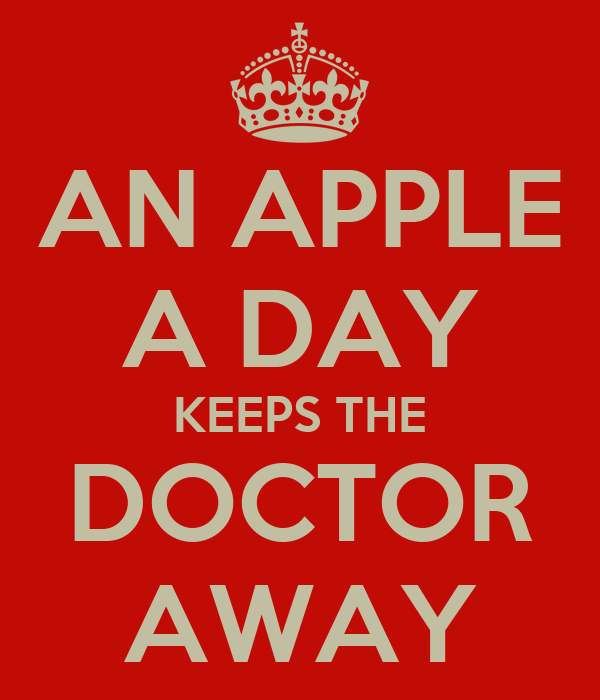AN APPLE A DAY KEEPS THE DOCTOR AWAY Poster | Krissy | Keep Calm-o ...