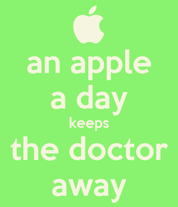 an apple a day keeps the doctor away Poster   aboxofdreams   Keep Calm ...