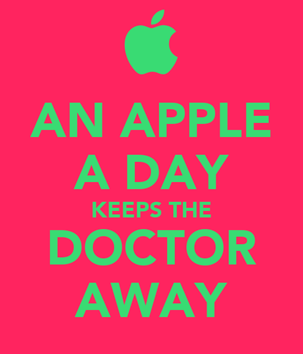 an apple a day keeps doctor away essay Home » harvard health blog » an apple a day may not keep the doctor away, but it's a healthy choice anyway - harvard health blog an apple a day may not keep the doctor away, but it's a healthy choice anyway.