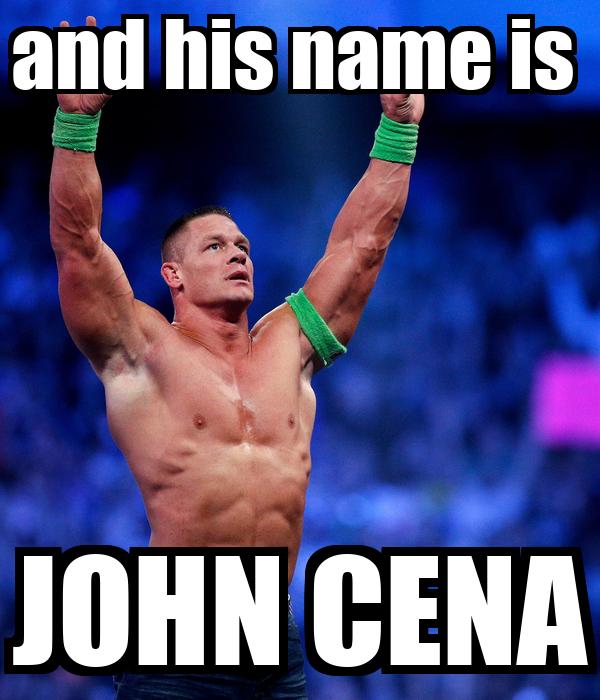 [Obrazek: and-his-name-is-john-cena-1.png]