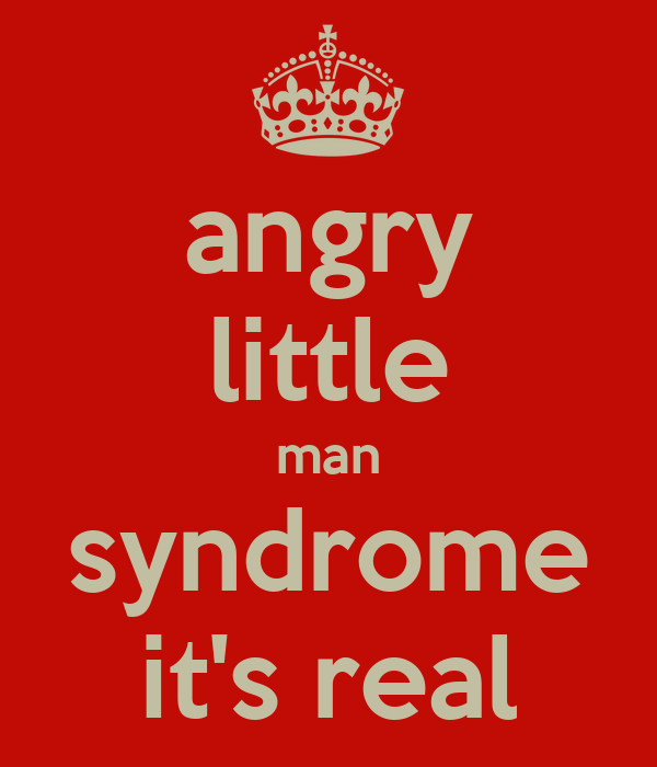 little man syndrom