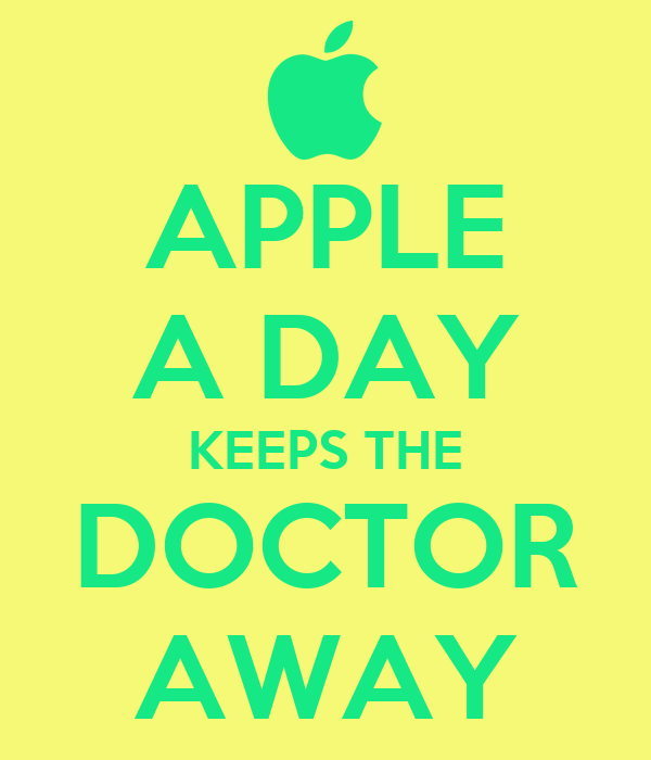 an apple a day keeps it What's the meaning and origin of the phrase 'an apple a day keeps the doctor away.