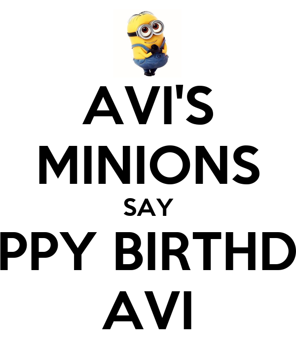 Pictures of Minions Saying Happy Birthday Avi's Minions Say Happy