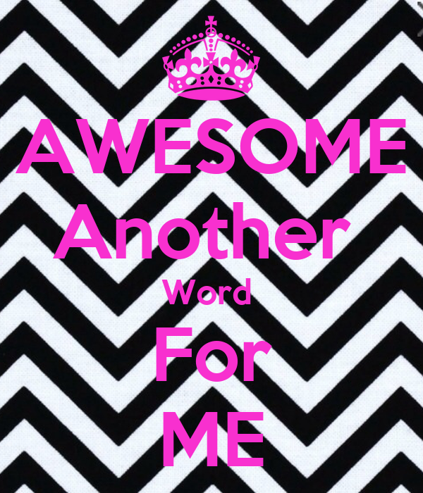 Gallery for the word awesome wallpaper for Another word for back
