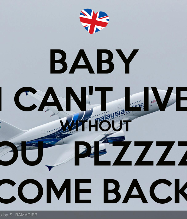 Baby I Cant Live Without You Plzzzzz Come Back Poster Sohail