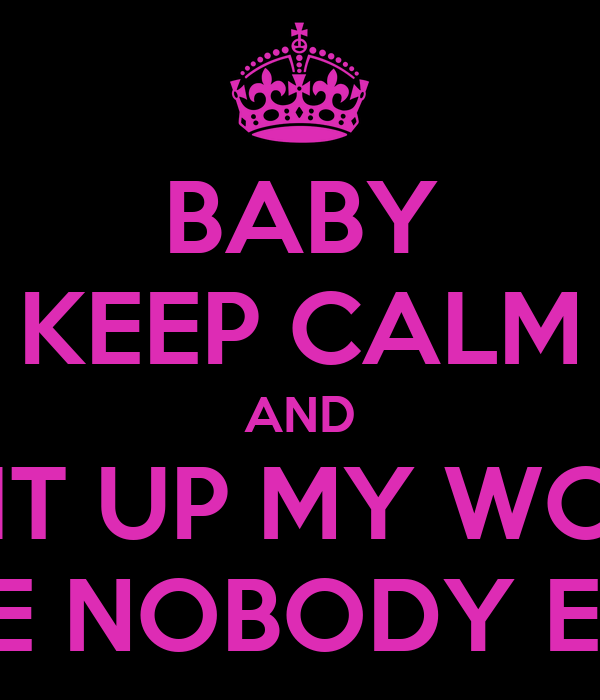 Baby your my world quotes