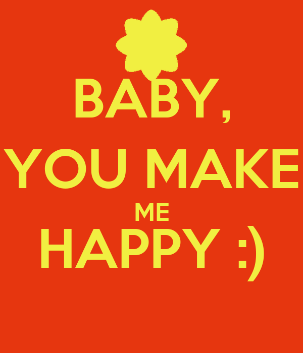 baby you make me happy poster lenny keep calm o matic. Black Bedroom Furniture Sets. Home Design Ideas