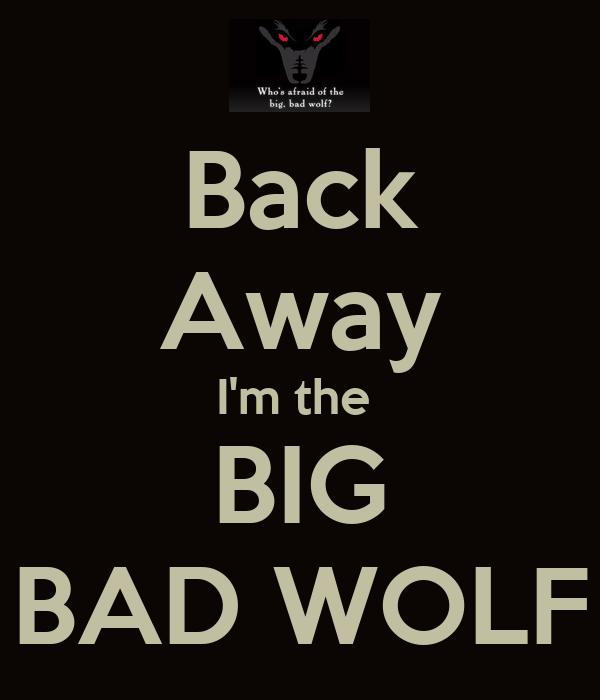 im the big bad wolf